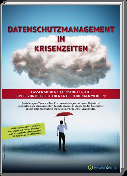 Datenschutzmanagement in Krisenzeiten