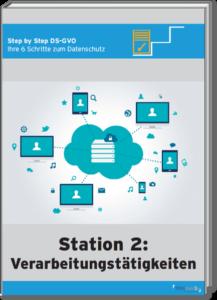 Step by Step DS-GVO – Ihre Schritte zum Datenschutz
