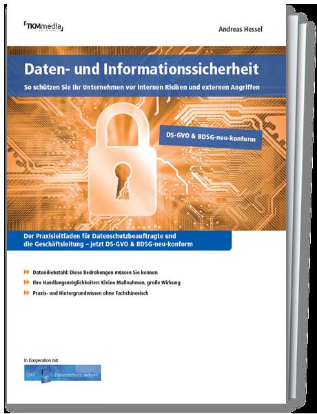 Praxisleitfaden Daten- und Informationssicherheit