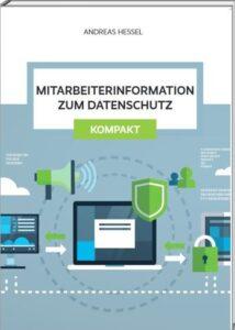 Mitarbeiterinformation zum Datenschutz Kompakt
